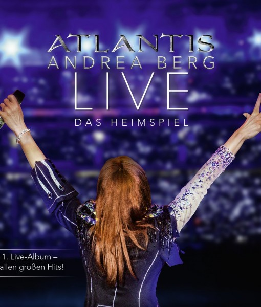 Andrea Berg - Atlantis-Live das Heimspiel (2CD 2014)
