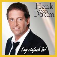 Henk van Daam - Sag einfach ja