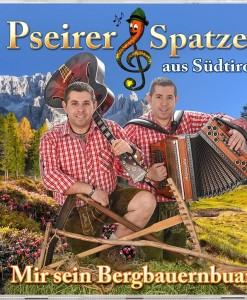 Pseirer Spatzen - Mir sein Bergbauernbuam