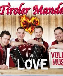 Tiroler Mander - I Love Volksmusik
