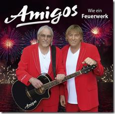 Amigos - WIE EIN FEUERWERK (CD 2016)