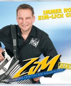 Zim Martin - Der zillertaler musikant - Immer no Zim-lich guat
