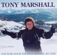 Tony Marshall - Ich war noch nie dem Himmel so nah