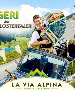 Geri der Klostertaler - La Via Alpina - Himmelhoch & High (CD 2016)