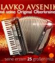 Slavko Avsenik - Seine ersten 25 großen Hits (CD 2016)
