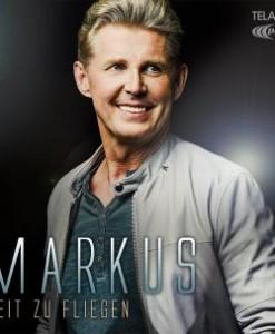 Markus - Zeit zu fliegen (CD 2017)