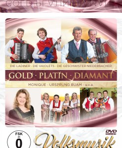 Gold ' Platin 'Diamant - Volksmusik (DVD 2017)