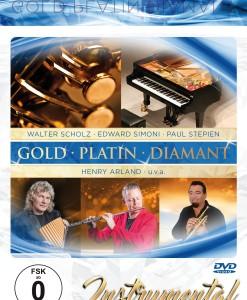 Gold ' Platin ' Diamant - Instrumental (DVD 2017)