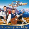 Die Ladiner - Die ersten großen Erfolge (CD 2017)