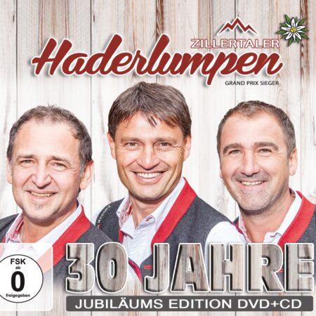 Zillertaler Haderlumpen - 30 Jahre (CD + DVD 2017)