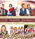 Gold ' Platin ' Diamand - Volksmusik (CD 2017)