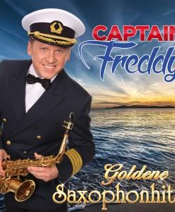 Captain Freddy - Goldene Saxophonhits (CD 2017)