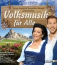 Various - Lydia Huber und Benjamin Grund präsentieren: Volksmusik für Alle (2CD 2017)