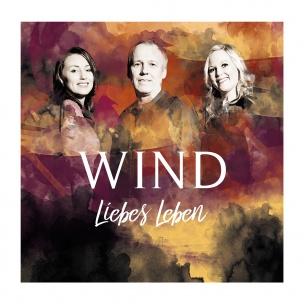 Wind - Liebes Leben (CD 2017)