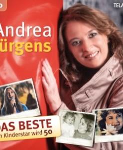 Andrea Jürgens - Das Beste - ein Kinderstar wird 50 (2CD 2017)
