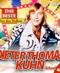 Dieter Thomas Kuhn & Band - Das Beste - Über den Wolken (2CD 2017)