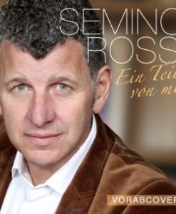 Semino Rossi - Ein Teil von mir (CD 2017)