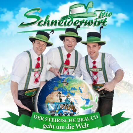 SCHNEIDERWIRT TRIO - Der Steirische Brauch geht um die Welt (CD 2018)