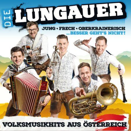 DIE LUNGAUER - Volksmusikhits aus Österreich (CD 2018)