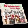 DIE KATHREINER mit Sängerin ANITA ZORE - Das kann nur Musik (CD 2018)