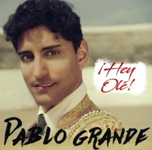 Pablo Grande - Hey Olé (CD 2018)