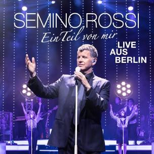 Semino Rossi - Ein Teil von mir (Live aus Berlin) (CD+DVD BOX) 2018