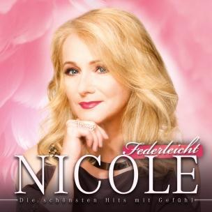 Nicole - Federleicht (Die schönsten Hits mit Gefühl) (CD 2018)
