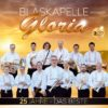 BLASKAPELLE GLORIA 25 Jahre - Das Beste - Instrumental